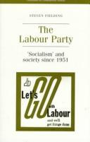 Cover of: The Labour Party: 'Socialism' and Society Since 1951 (Documents in Contemporary History)