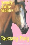 Cover of: Runaway Pony (Sandy Lane Stables) | Susannah Leigh