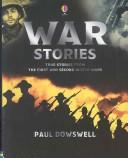 Cover of: War Stories | Theresa Dowswell