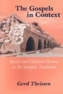 The Gospels in Context by Gerd Theissen