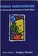 Cover of: Public participation in democratic governance in South Africa