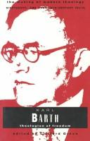 Cover of: Karl Barth: theologian of freedom