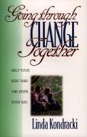 Cover of: Going through change together