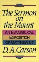 Cover of: Sermon on the Mount | D. A. Carson