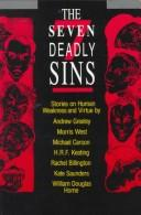 Cover of: The Seven Deadly Sins: Stories on Human Weakness and Virtue