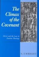 Cover of: The climax of the covenant: Christ and the law in Pauline theology.