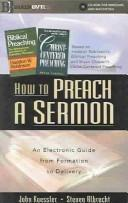 Cover of: How to Preach a Sermon