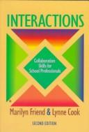 Cover of: Interactions: collaboration skills for school professionals