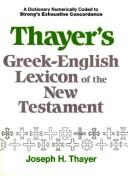 A Greek-English lexicon of the New Testament by Carl Ludwig Wilibald Grimm