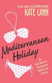 Cover of: Mediterranean Holiday: or, how I moved to a tiny island and found the love of my life