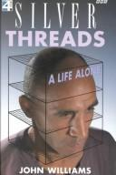 Cover of: Silver threads
