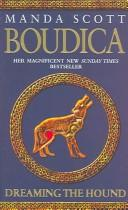 Cover of: Dreaming The Hound (Boudica 3)