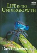 Cover of: Life in the Undergrowth