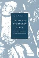 Cover of: Sources of Christian Ethics | Op Pinckaers