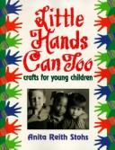 Cover of: Little Hands Can Too