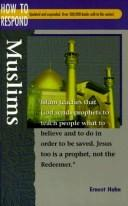 Cover of: How to Respond to Muslims (How to Respond) | Ernest Hahn