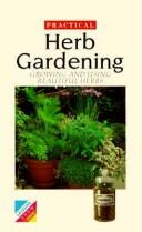 Cover of: Practical Herb Gardening | Anne Chamberlain