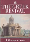 The Greek revival by J. Mordaunt Crook