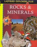 Cover of: Rocks and Minerals (Explorer Plus, Ladybird) | Unauthored, Dougal Dixon