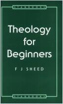 Cover of: Theology for Beginners (Prayer & Practice) | Frank J. Sheed