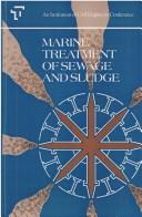 Cover of: Marine treatment of sewage and sludge |