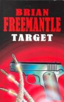Cover of: Target | Freemantle, Brian.