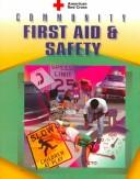 Cover of: American Red Cross Community First Aid and Safety | American Red Cross.