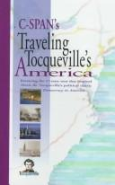 Cover of: Traveling Tocqueville's America