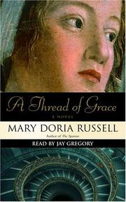 Cover of: A Thread of Grace | Mary Doria Russell
