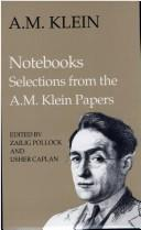 Cover of: Notebooks: selections from the A.M. Klein papers