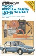 Cover of: Toyota Corolla, Carina, Tercel, Starlet 1970-87 |