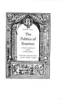 Cover of: The politics of Erasmus