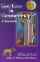 Cover of: Last Love in Constantinople | Milorad Pavic