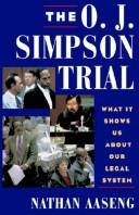 The O.J. Simpson Trial by Nathan Aaseng