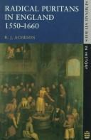 Cover of: Radical Puritans in England, 1550-1660 (Seminar Studies in History) | R.J. Acheson