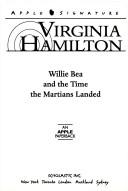 Cover of: Willie Bea and the time the Martians landed