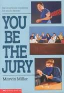 Cover of: You Be the Jury |