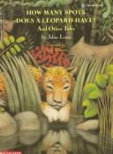 Cover of: How Many Spots Does a Leopard Have? | Julius Lester