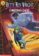 Cover of: Christina's Ghost (Apple Chillers)