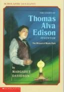 The story of Thomas Alva Edison, inventor