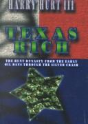 Cover of: Texas Rich | Harry Hurt III