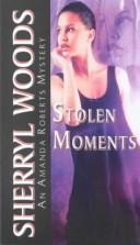 Cover of: Stolen Moments