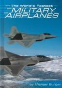 Cover of: The World's Fastest Military Airplanes (Built for Speed)
