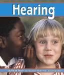 Cover of: Hearing (The Senses) (Pebble Books) |