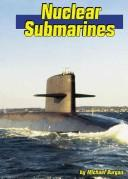 Cover of: Nuclear Submarines (Land and Sea)