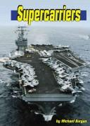 Cover of: Supercarriers (Land and Sea)