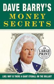 Cover of: [Money secrets]: like, why is there a giant eyeball on the dollar?.