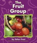 Cover of: The Fruit Group (Pebble Books) |