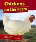 Cover of: Chickens on the Farm (On the Farm) | Mari C. Schuh