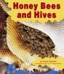 Cover of: Honey Bees and Hives (Honey Bees)